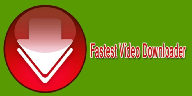 Fastest-Video-Downloader