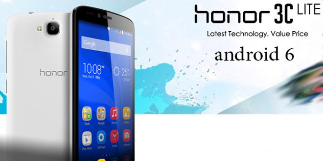 honor 3c Lite android 6