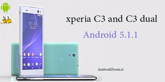c3 and c3 dual android 5.1
