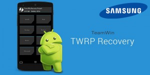 TWRP Recovery + flashing on samsung