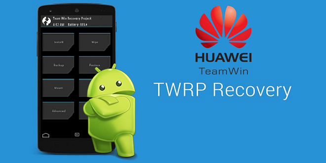 Flash TWRP Recovery on Huawei
