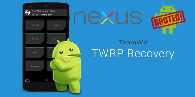 Root Google Nexus TWRP Recovery