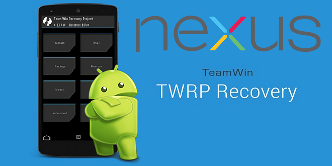 TWRP Recovery + Flasing on Google NEXUS