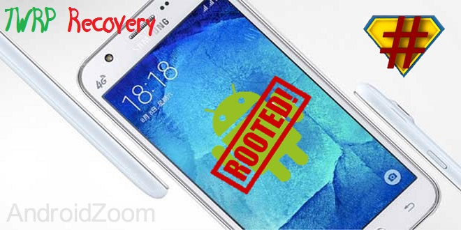 Flash TWRP And Root Samsung Galaxy J5