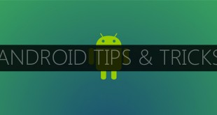 Tricks for Android User