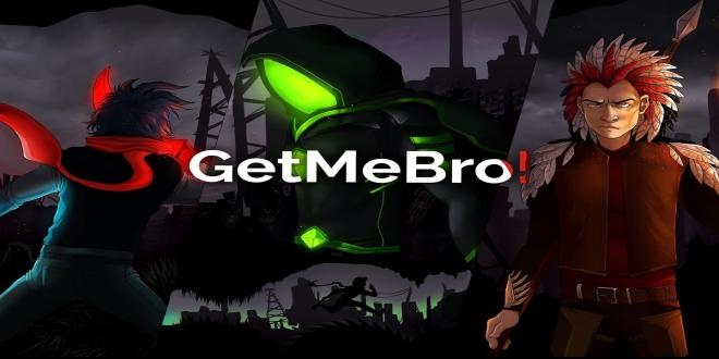 GetMeBro!