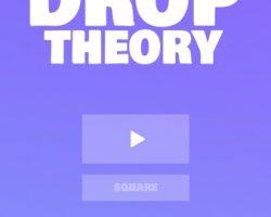 Drop Theory