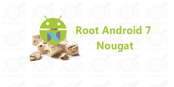root android7 nougat
