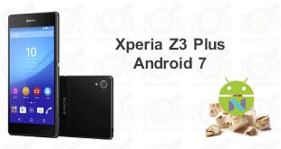 z3 plus android7