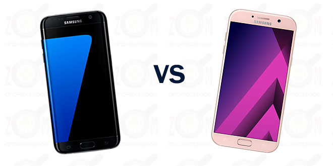 Galaxy S7 Edge VS Galaxy A7 2017