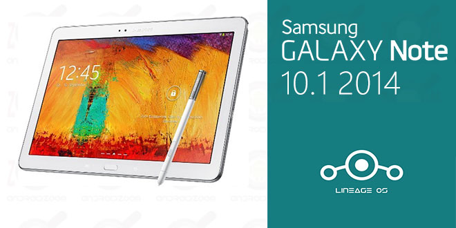 update your Galaxy Note 10.1 2014 to android nougat 7.1.1