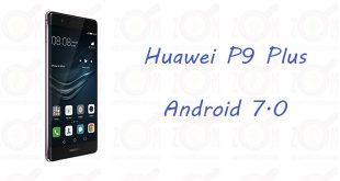 p9 plus android 7