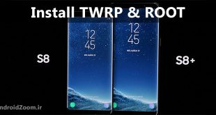 install twrp and how to root Galaxy S8 - S8 Plus