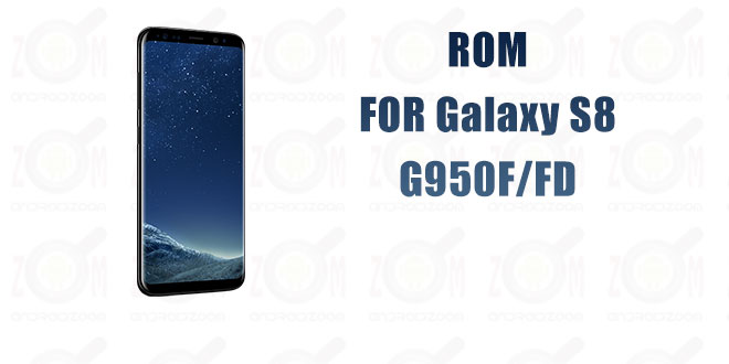 stock rom for Galaxy S8 G950F/FD