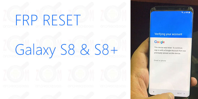 Bypass Factory Reset Protection from Samsung Galaxy S8, S8 Plus