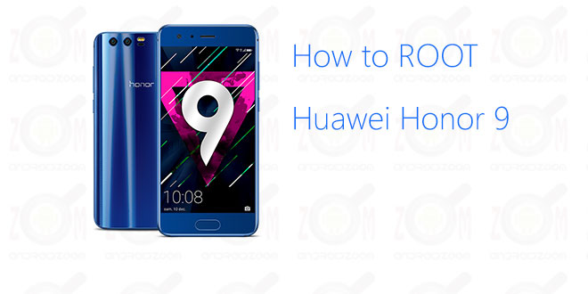 how to root huawei honor 9