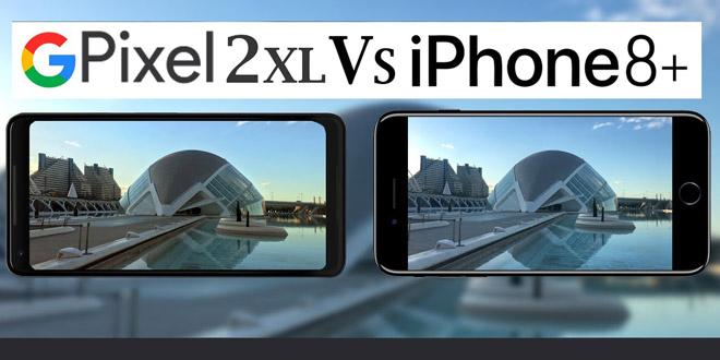 مقایسه پیکسل 2 ایکس ال با آیفون 8 پلاس