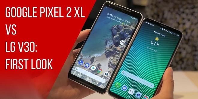 Google Pixel 2 XL و LG V30