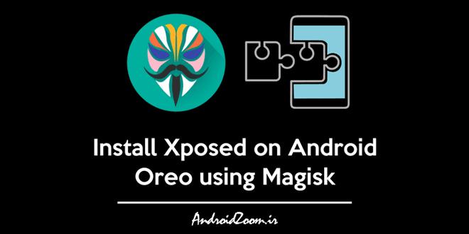 install-xposed-android-oreo-magisk