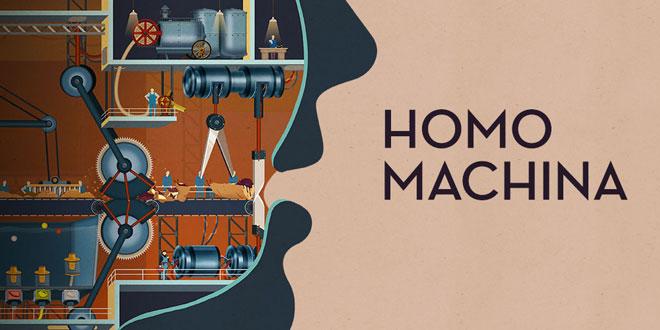 دانلود رایگان بازی معمایی و سرگرم کننده Homo Machina v1.3.0