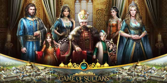 آموزش بازی Game of Sultans - ترفندها و نکات بازی نبرد سلاطین در پادشاهی عثمانی